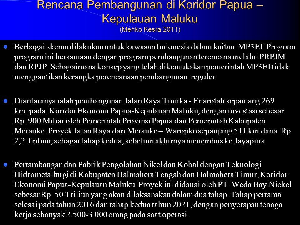 Rencana Pembangunan di Koridor Papua – Kepulauan Maluku (Menko Kesra 2011)