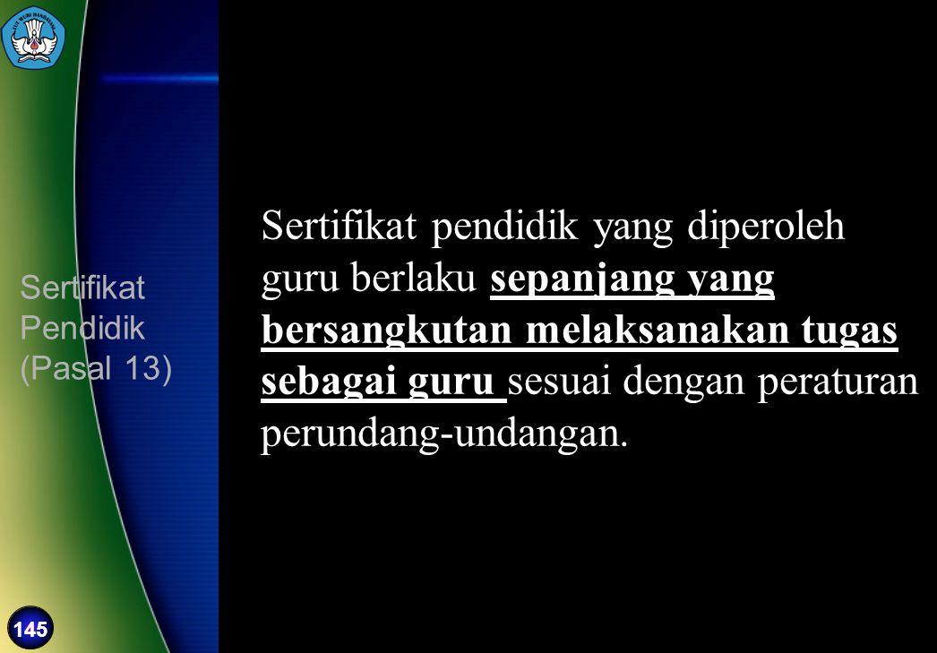 Sertifikat Pendidik (Pasal 13)