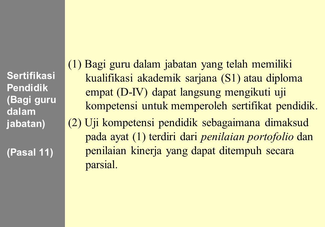 Sertifikasi Pendidik (Bagi guru dalam jabatan)