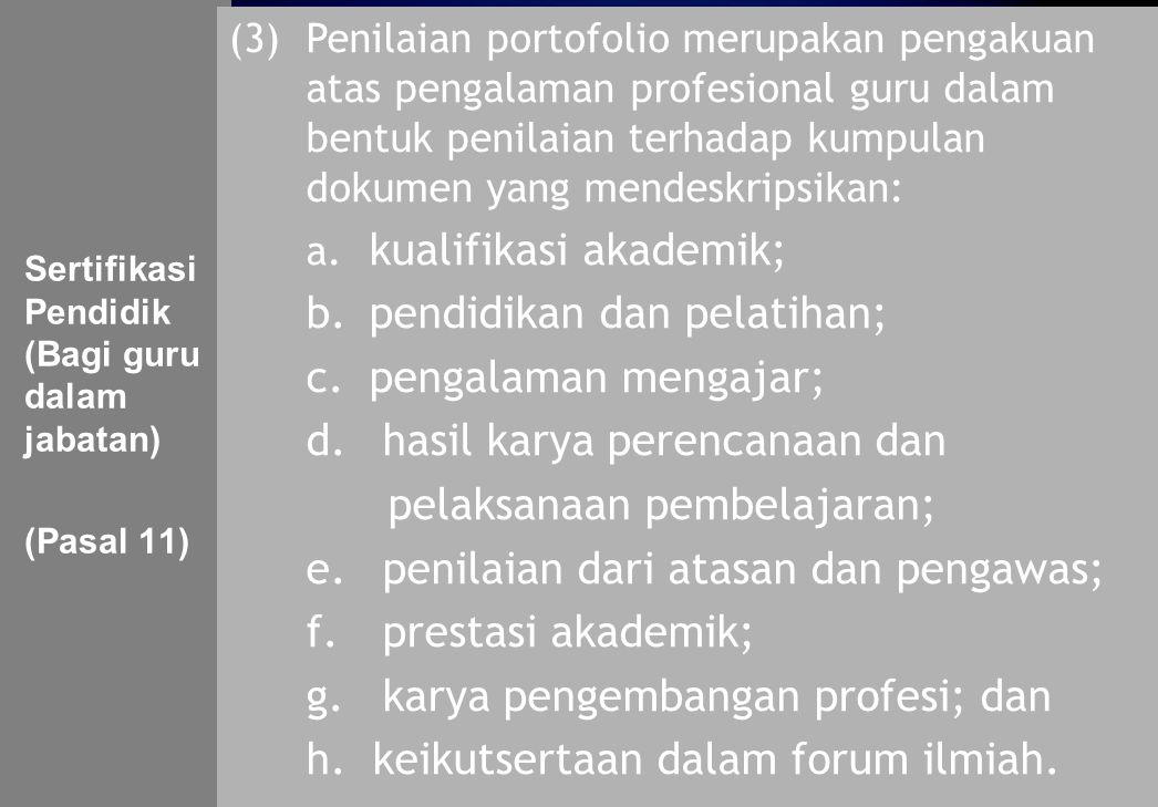 b. pendidikan dan pelatihan; c. pengalaman mengajar;
