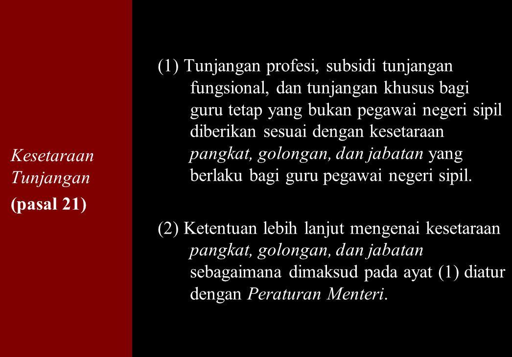 Kesetaraan Tunjangan (pasal 21)