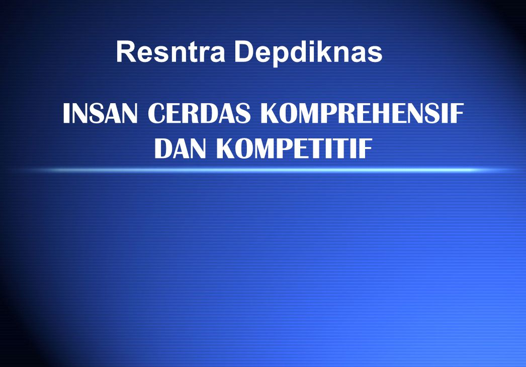 INSAN CERDAS KOMPREHENSIF DAN KOMPETITIF