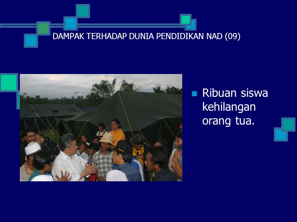 DAMPAK TERHADAP DUNIA PENDIDIKAN NAD (09)