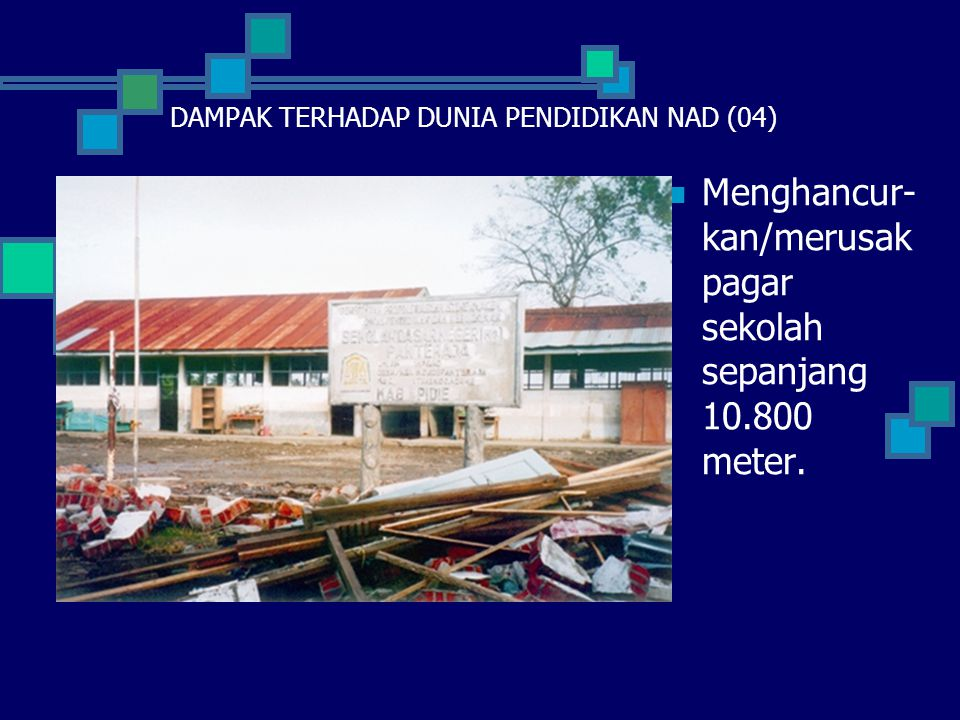 DAMPAK TERHADAP DUNIA PENDIDIKAN NAD (04)