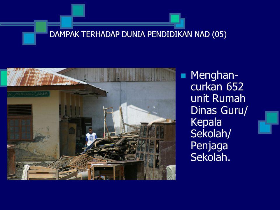 DAMPAK TERHADAP DUNIA PENDIDIKAN NAD (05)