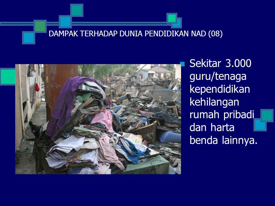 DAMPAK TERHADAP DUNIA PENDIDIKAN NAD (08)