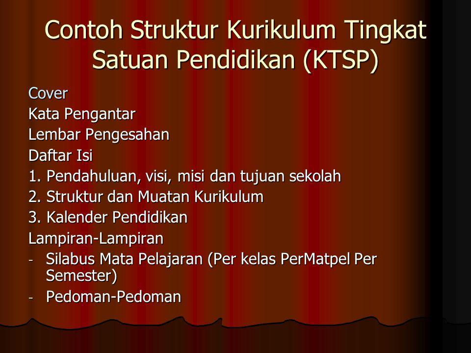 Contoh Struktur Kurikulum Tingkat Satuan Pendidikan (KTSP)