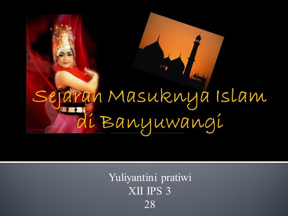 Sejarah Masuknya Islam di Banyuwangi