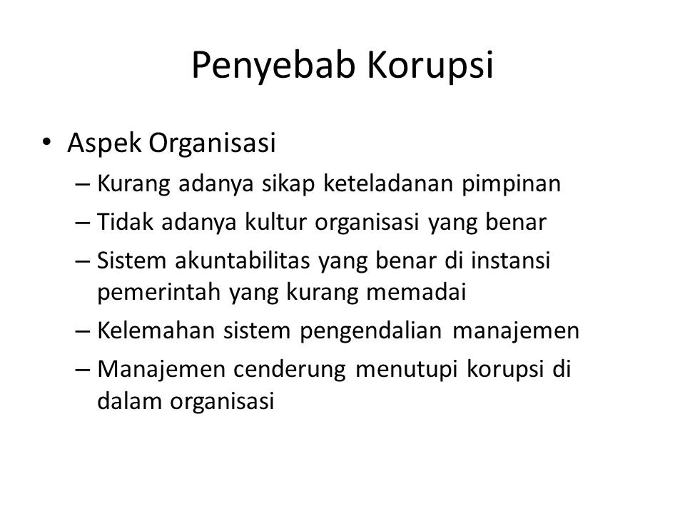 Penyebab Korupsi Aspek Organisasi