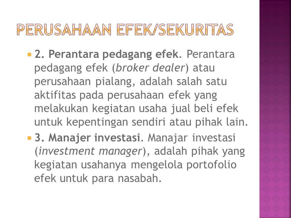 PERUSAHAAN EFEK/SEKURITAS