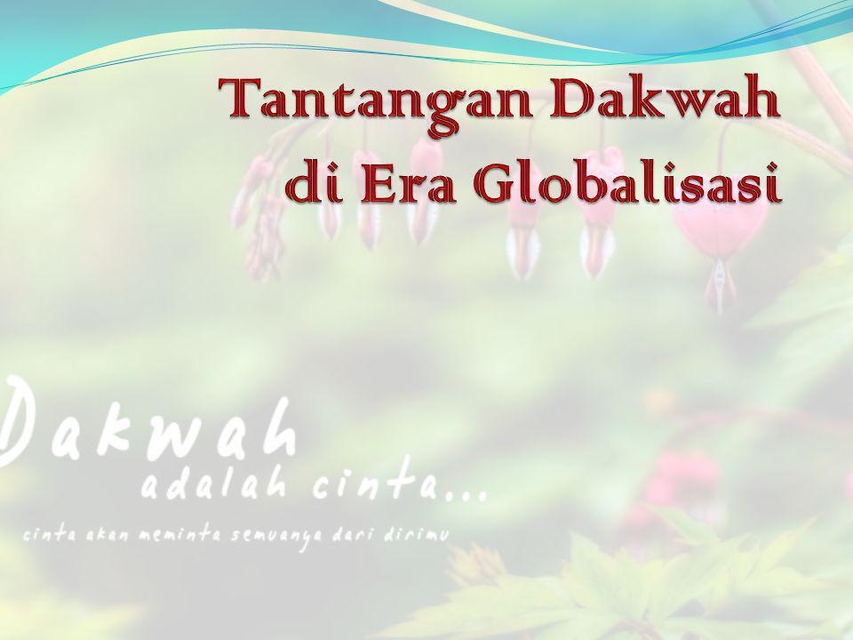 Tantangan Dakwah di Era Globalisasi