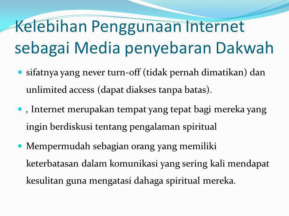 Kelebihan Penggunaan Internet sebagai Media penyebaran Dakwah