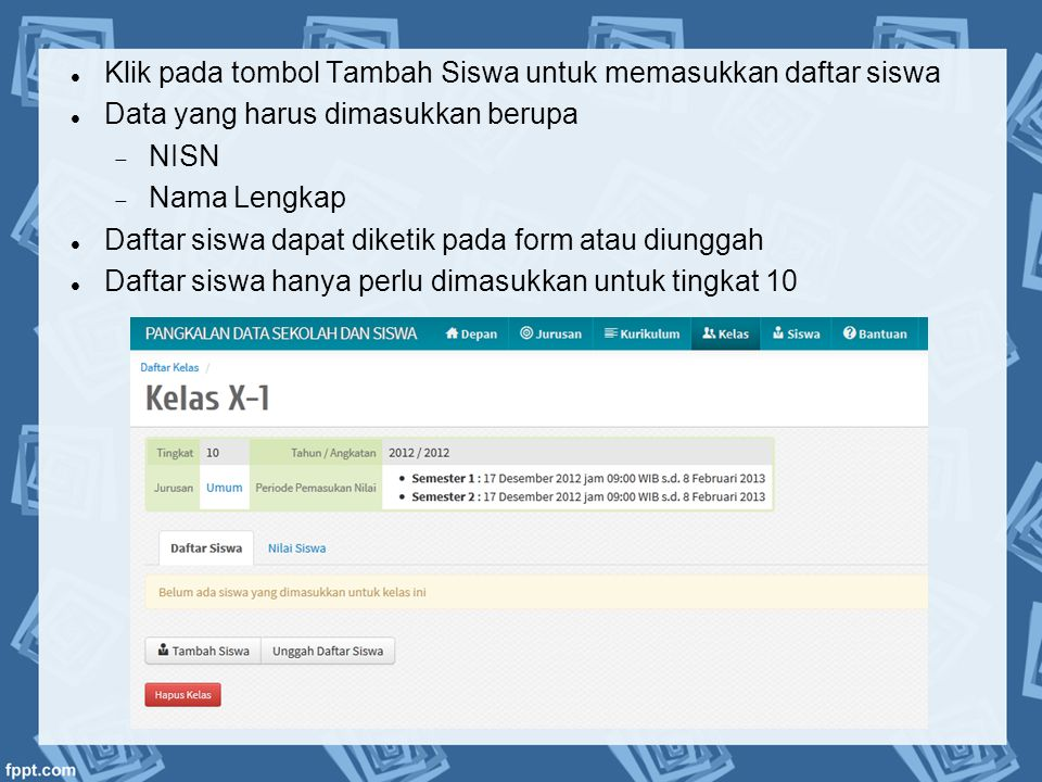 Klik pada tombol Tambah Siswa untuk memasukkan daftar siswa