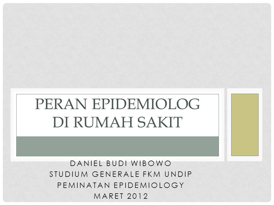 Peran Epidemiolog di Rumah Sakit