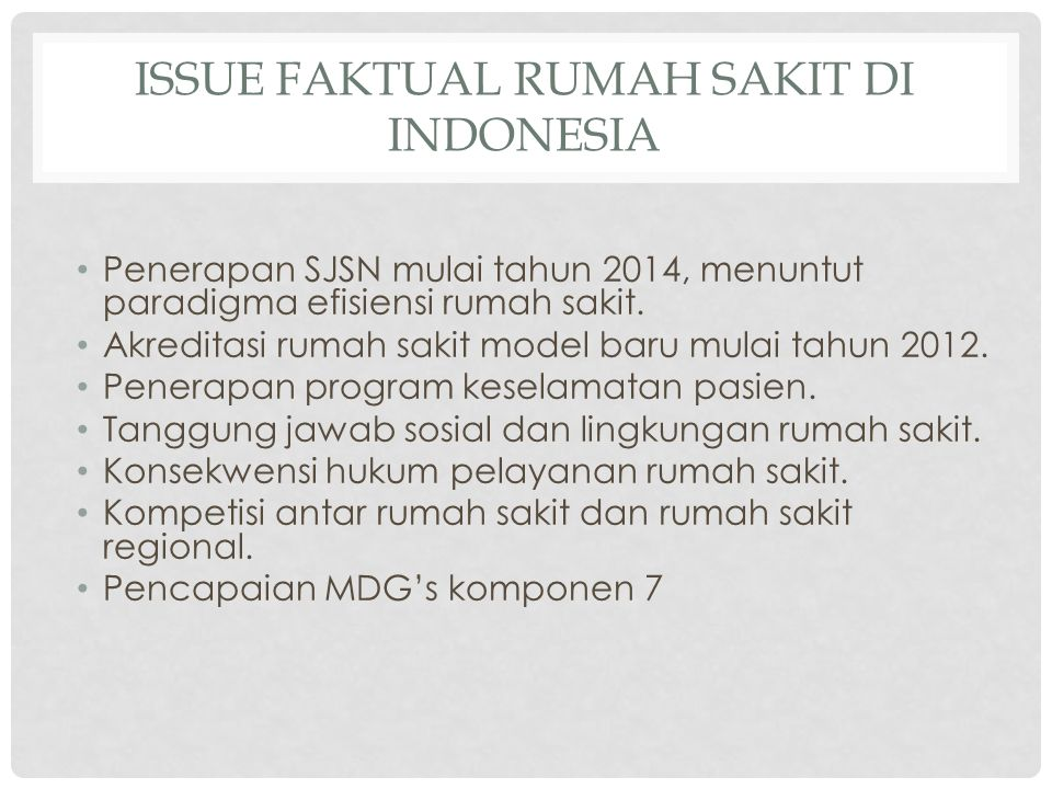 Issue faktual Rumah Sakit di Indonesia