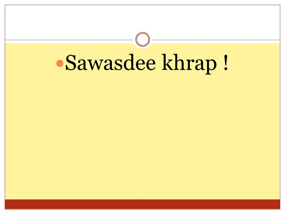 Sawasdee khrap !