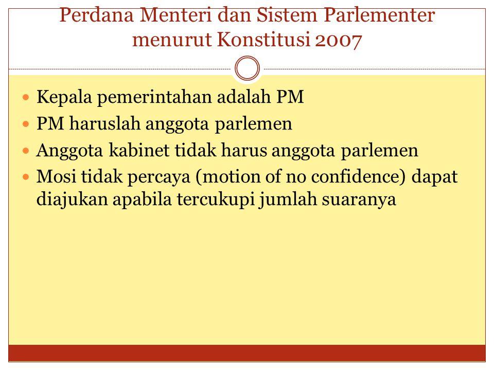 Perdana Menteri dan Sistem Parlementer menurut Konstitusi 2007