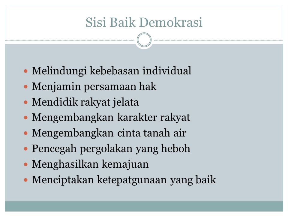 Sisi Baik Demokrasi Melindungi kebebasan individual