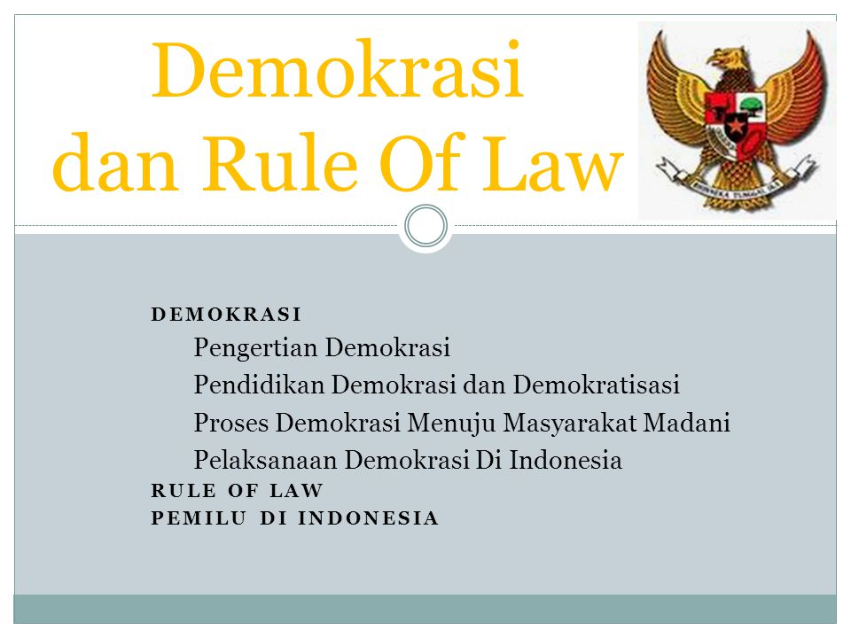 Demokrasi dan Rule Of Law