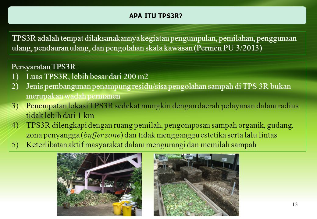 Luas TPS3R, lebih besar dari 200 m2