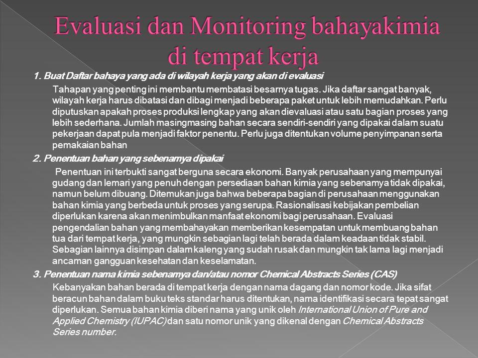 Evaluasi dan Monitoring bahayakimia di tempat kerja