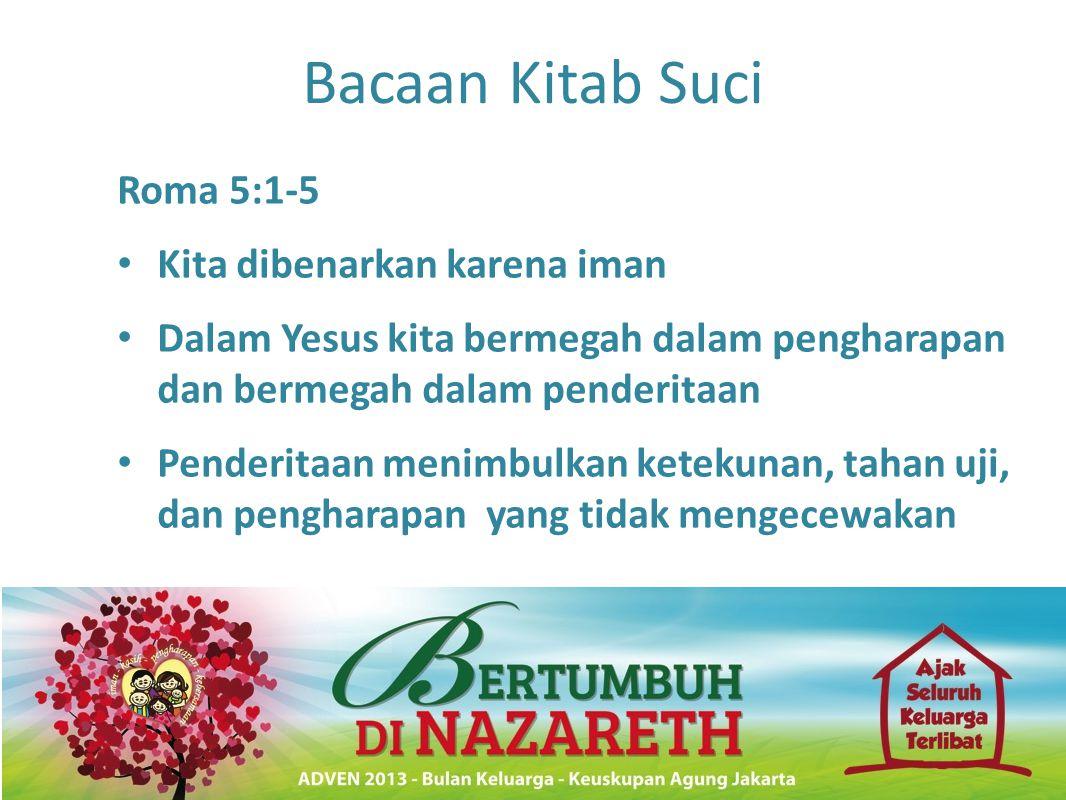 Bacaan Kitab Suci Roma 5:1-5 Kita dibenarkan karena iman