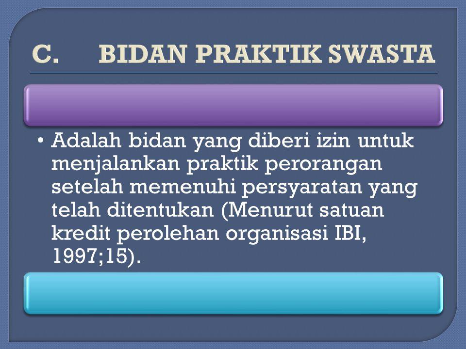 C. BIDAN PRAKTIK SWASTA