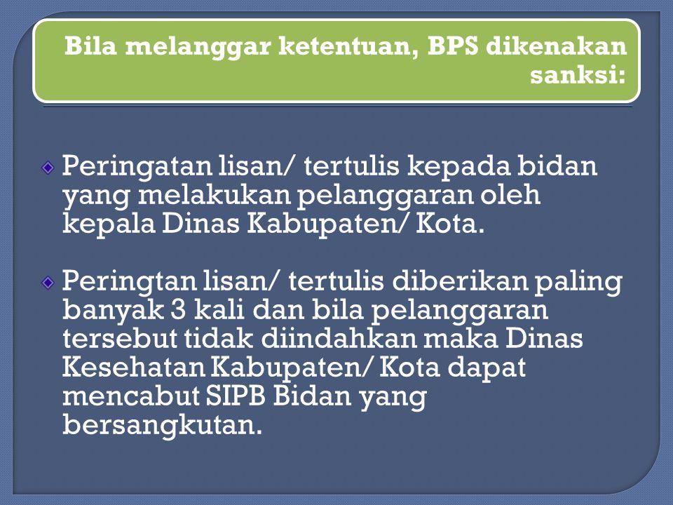 Bila melanggar ketentuan, BPS dikenakan sanksi: