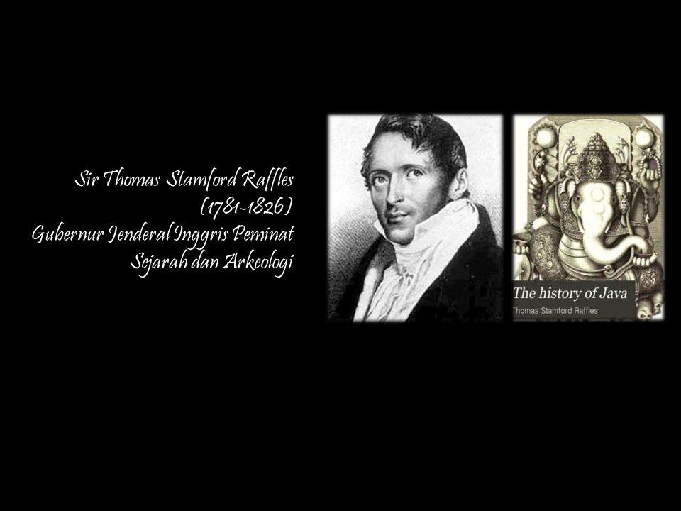 Sir Thomas Stamford Raffles (1781-1826)
