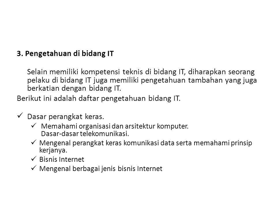 3. Pengetahuan di bidang IT