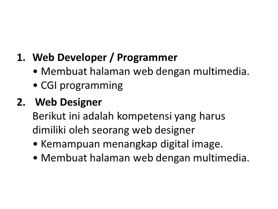 Web Developer / Programmer • Membuat halaman web dengan multimedia