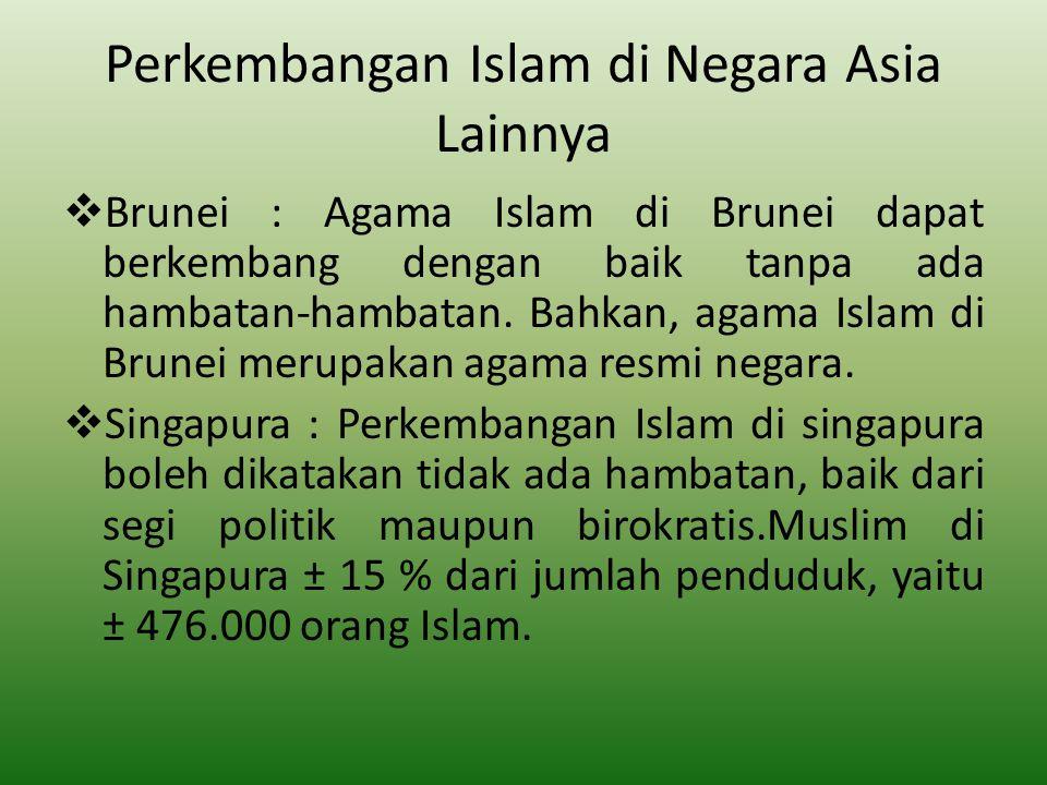 Perkembangan Islam di Negara Asia Lainnya