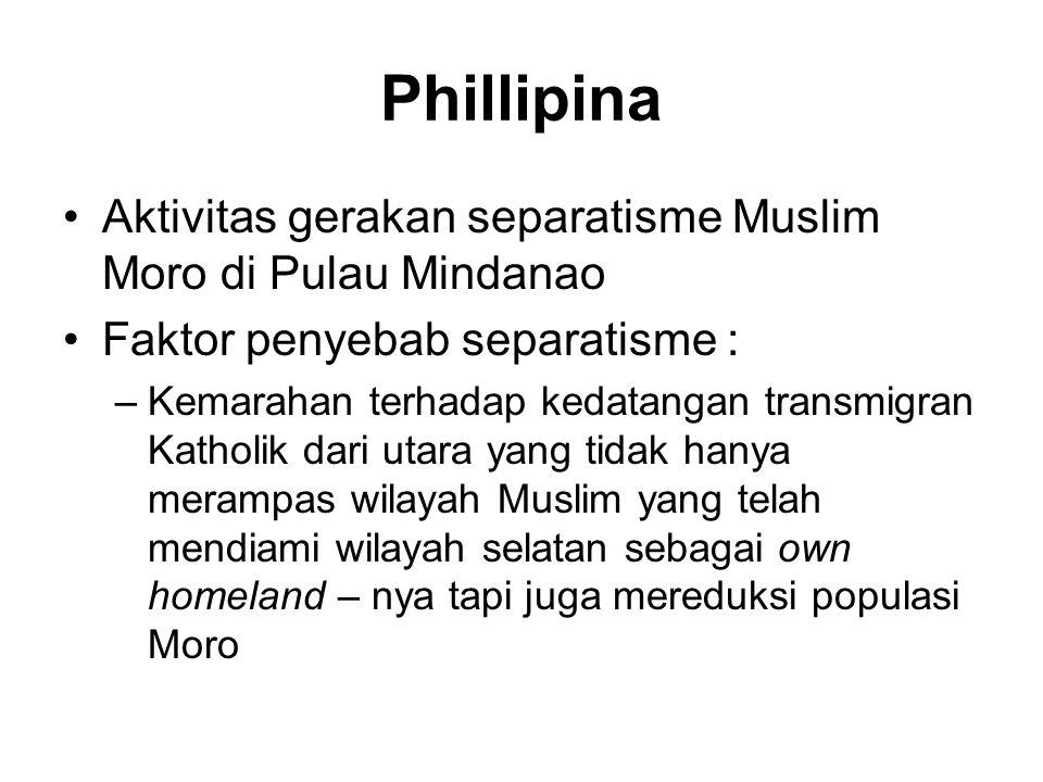 Phillipina Aktivitas gerakan separatisme Muslim Moro di Pulau Mindanao