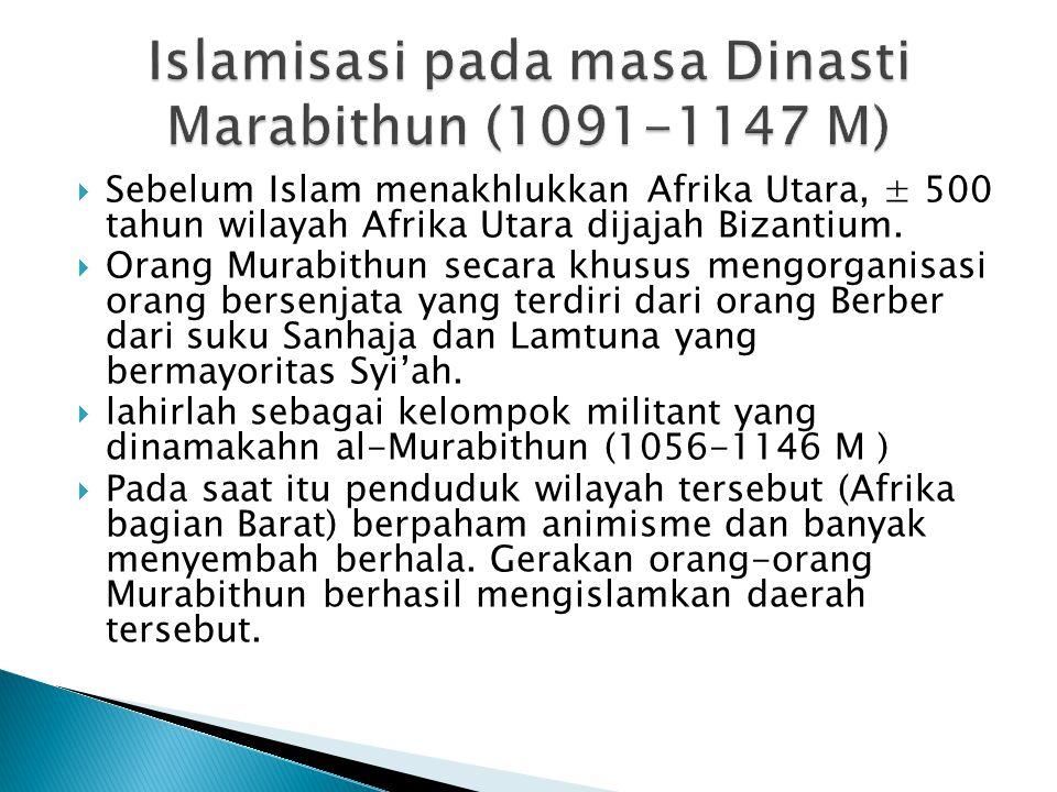 Islamisasi pada masa Dinasti Marabithun (1091-1147 M)