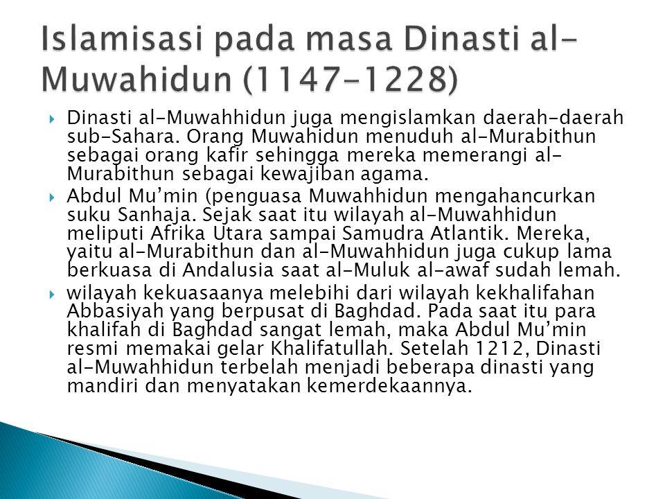 Islamisasi pada masa Dinasti al-Muwahidun (1147-1228)