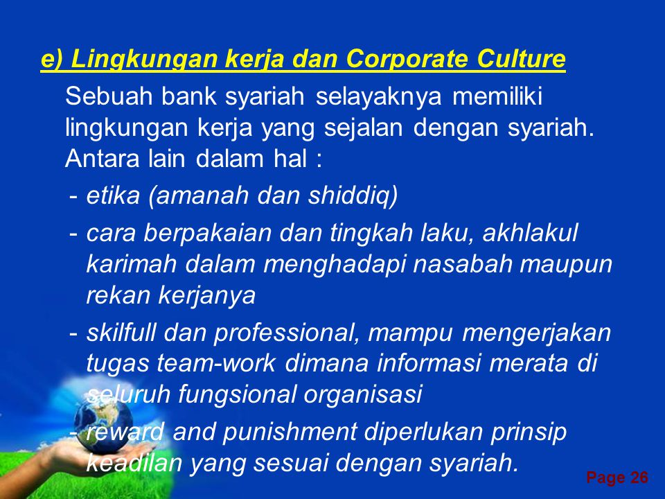 e) Lingkungan kerja dan Corporate Culture