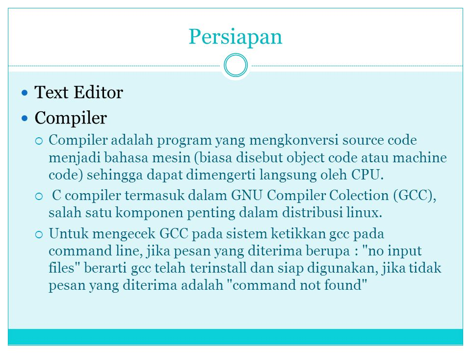 Persiapan Text Editor Compiler