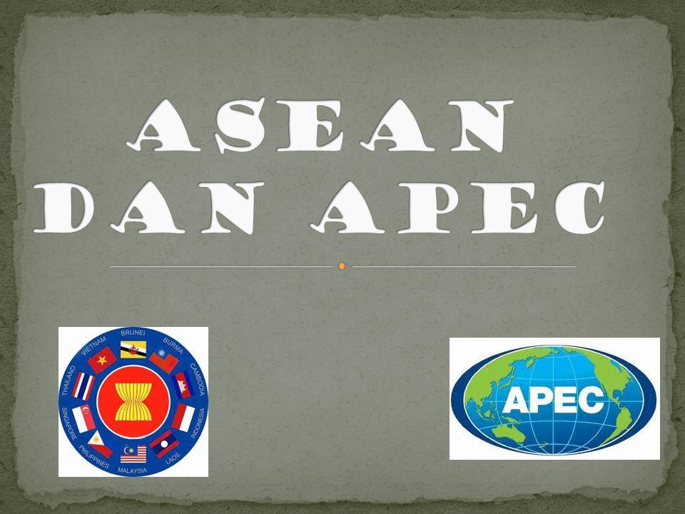 ASEAN DAN APEC