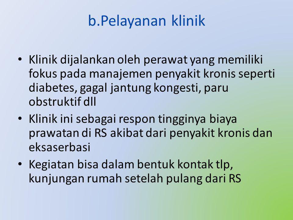 b.Pelayanan klinik