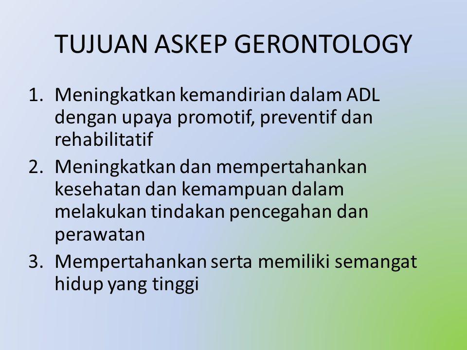 TUJUAN ASKEP GERONTOLOGY