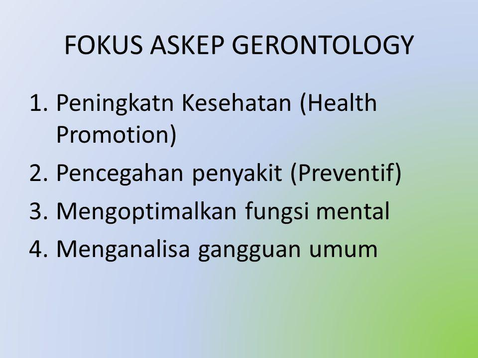 FOKUS ASKEP GERONTOLOGY