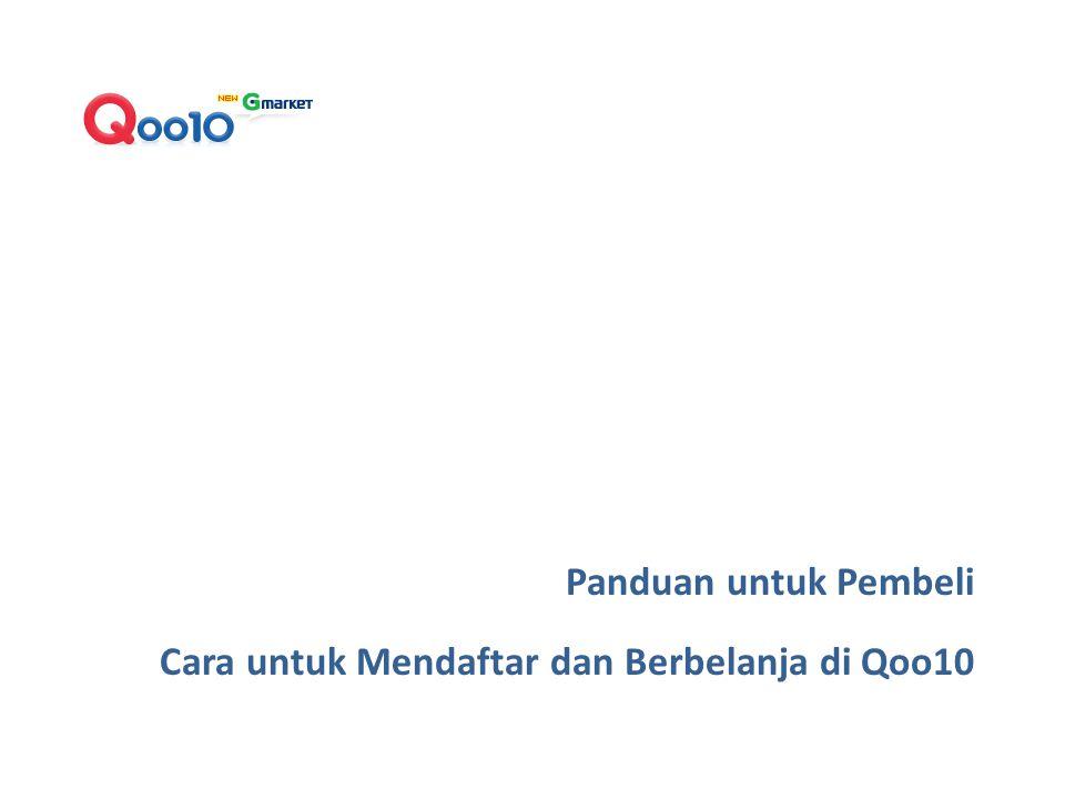 Panduan untuk Pembeli Cara untuk Mendaftar dan Berbelanja di Qoo10