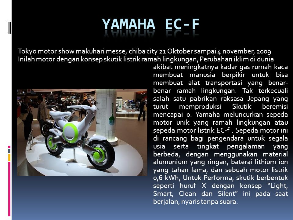 Yamaha EC-f Tokyo motor show makuhari messe, chiba city 21 Oktober sampai 4 november, 2009.