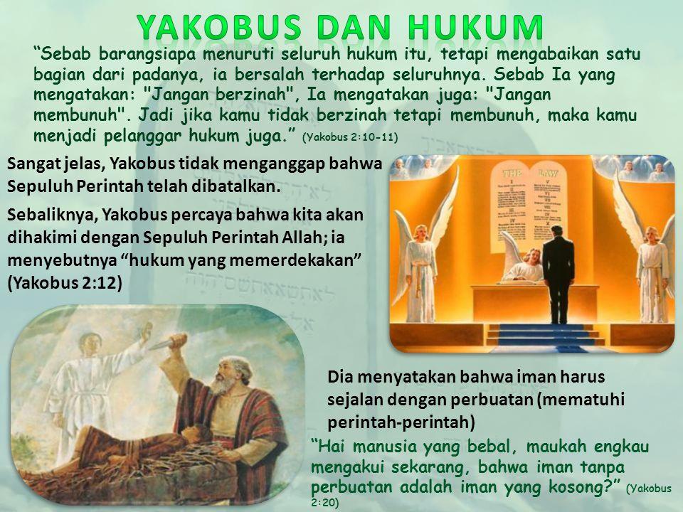 YAKOBUS DAN HUKUM
