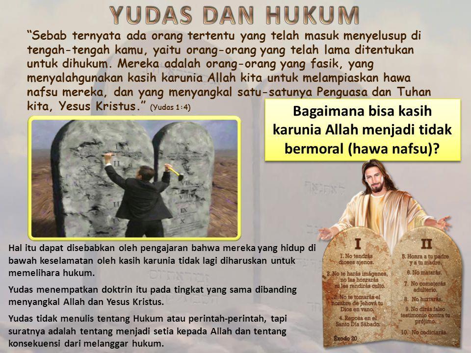YUDAS DAN HUKUM