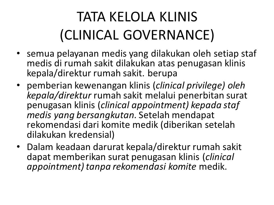 TATA KELOLA KLINIS (CLINICAL GOVERNANCE)