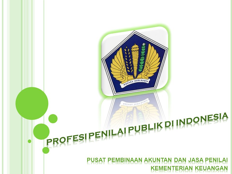 PROFESI PENILAI PUBLIK DI INDONESIA