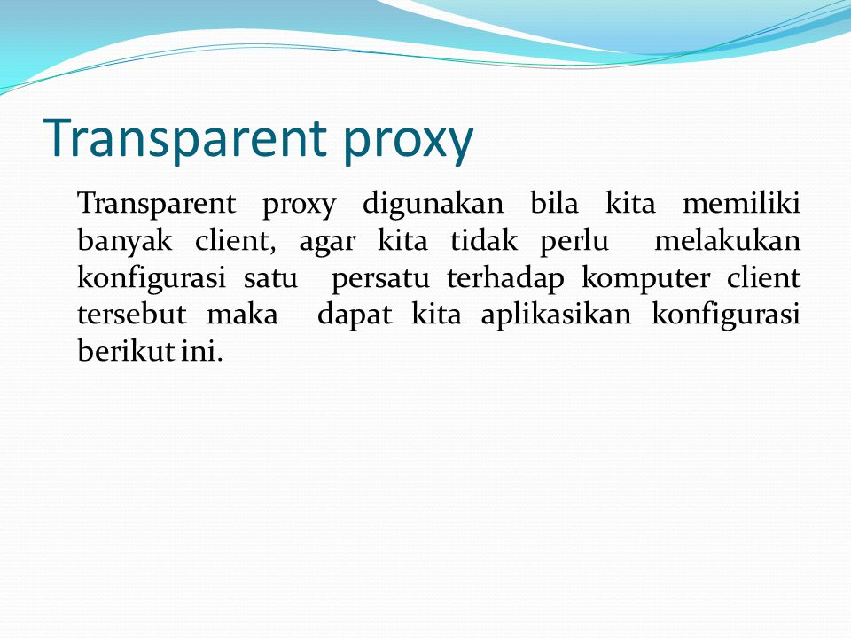 Transparent proxy