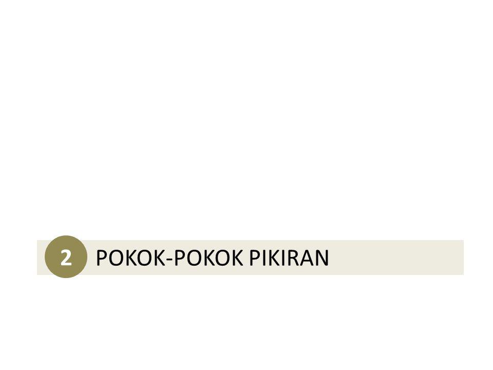 2 POKOK-POKOK PIKIRAN