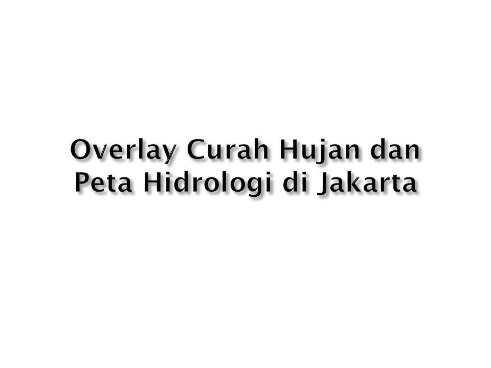 Overlay Curah Hujan dan Peta Hidrologi di Jakarta